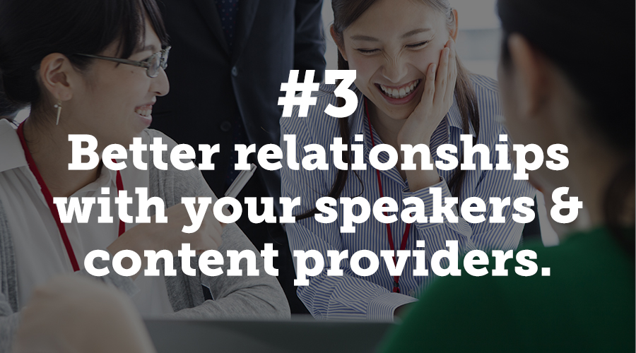 Speakers and event planners. A rivalry as old as time. But it doesn't have to be that way. Commit to finding common ground with your content providers this year.