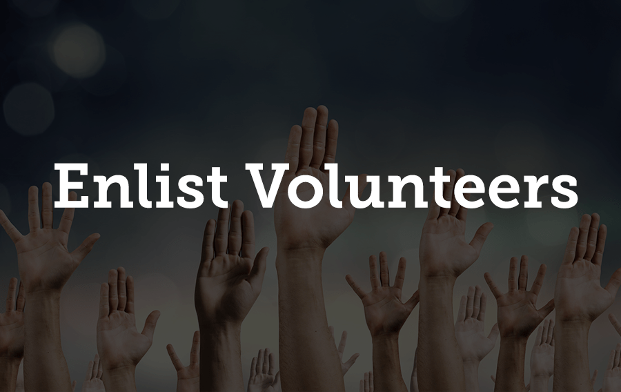 To increase manpower without blowing your budget, find people who are willing to work for your cause as volunteers.