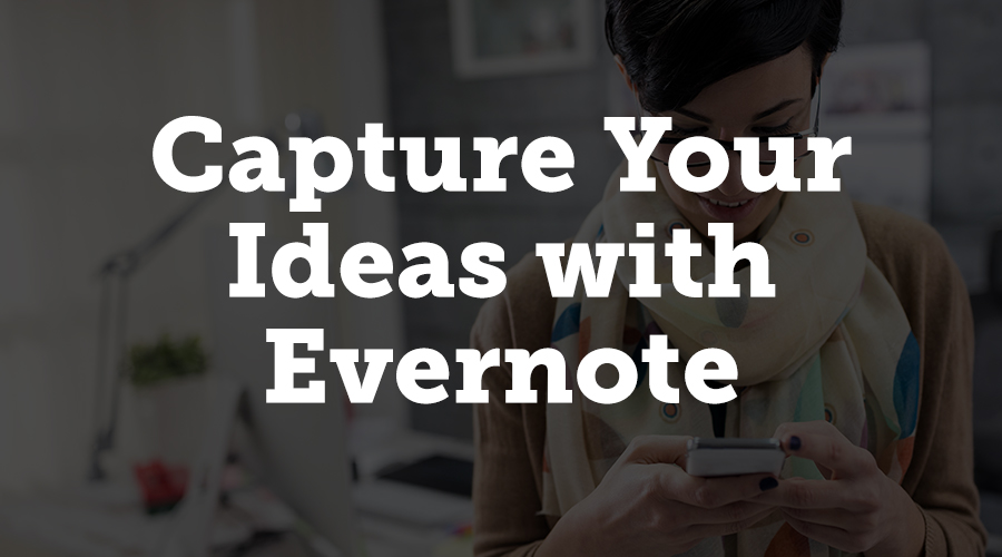 Evernote is an impressive piece of software for a number of reasons. First, you can install it on multiple devices so you can take it as long as you have your smartphone. But more important, Evernote lets you capture ideas however you want.
