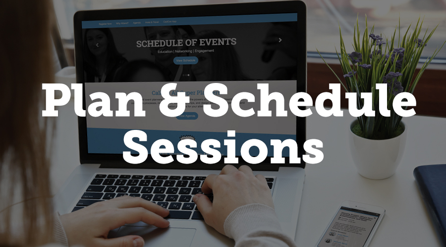 Event Tech allows you to plan and build a schedule around the content you've selected during your review process.