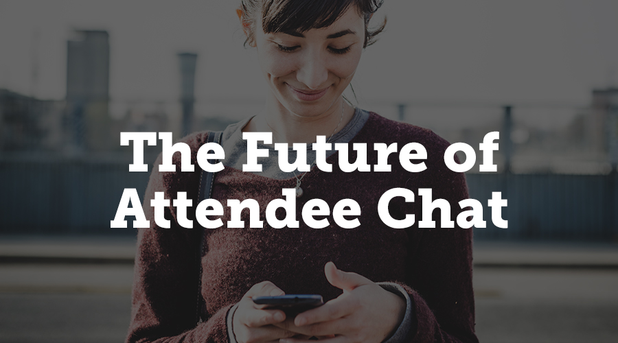 Is this the future of attendee chat?