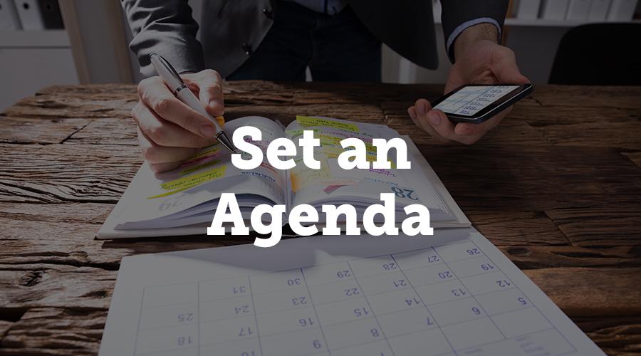 Set an Agenda