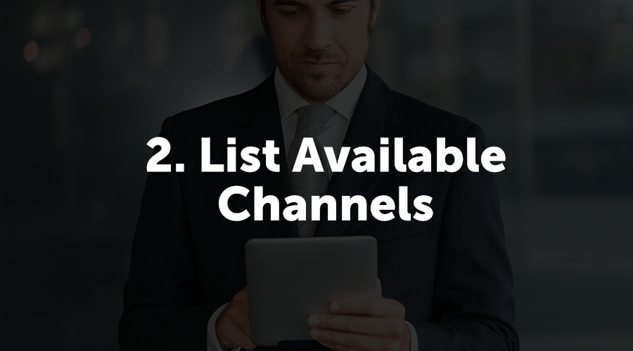 """Ask yourself: """"What channels do you have access to? (Before, During, & After the Event"""" Since we're trying to increase app adoption as an example, I'm going to list out all the available channels I have to marketmy event app."""