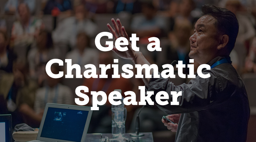 Are guests nodding off or looking at their phones during the presentation? These are signs of an uncharismatic speaker.