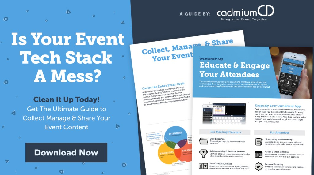 Download The Ultimate Guide to Collect, Manage, & Share Your Event Content to see the latest technology tools to bring your event tech stack together onto one platform with flawless integrations from the industry's leading providers.