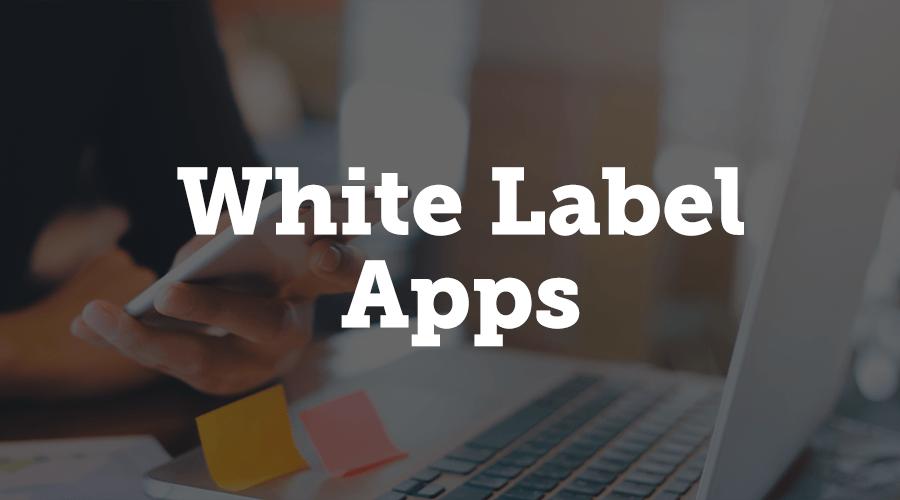 White Label Apps