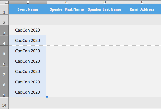Enter your event name into cell B3 on the conference schedule template then copy this into the remaining rows in the B column.