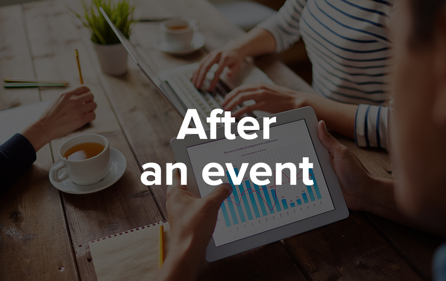 Seek feedback after an event for success at conferences and trade shows.