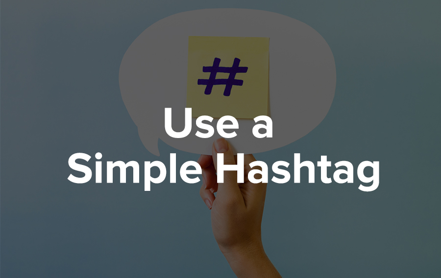 Use a Simple Hashtag to Dominate the Feed