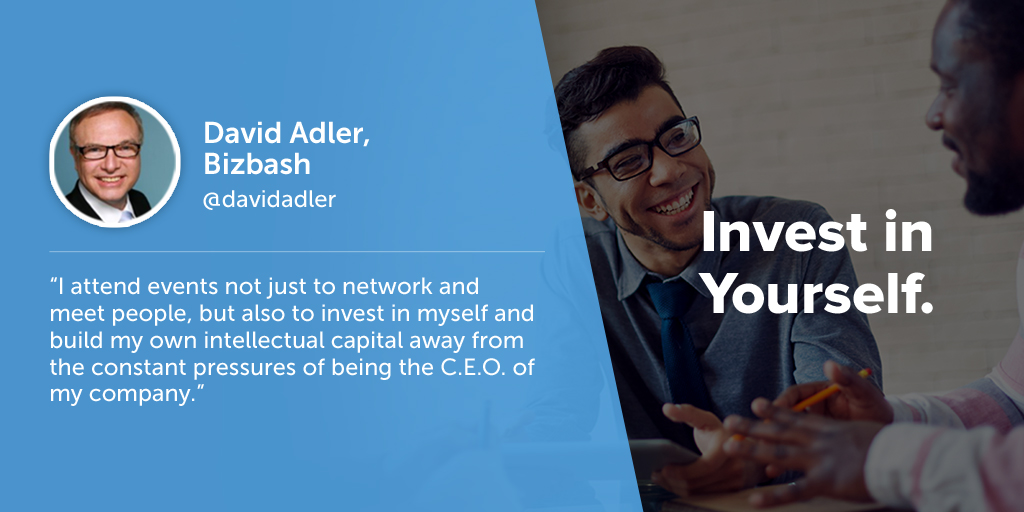 Inspiring quotes from event planners: David Adler of Bizbash says eventprofs must invest in themselves.