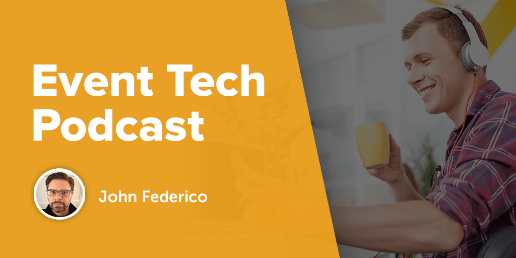 Hosted by EventHero co-founder, John Federico, the EventTech Podcast is perfect for staying up to date on event technologies.